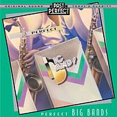 Perfect Big Bands by Various Artists