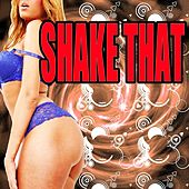 Play & Download Shake That by Various Artists | Napster