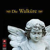 Die Walküre by Various Artists