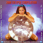 Play & Download 2000 Calypso Compilation by Various Artists | Napster