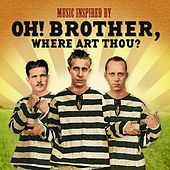 Oh Brother, Where Art Thou? von Various Artists