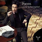 Play & Download Poems by Louis Schwizgebel | Napster