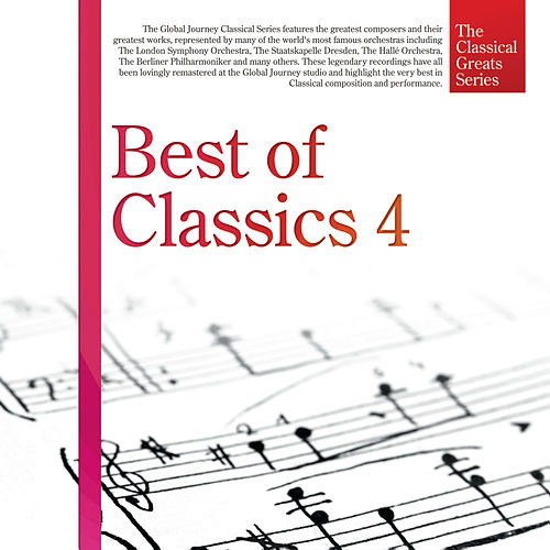 Play & Download The Classical Great Series, Vol.6: Best of Classics 4 by Global Journey | Napster
