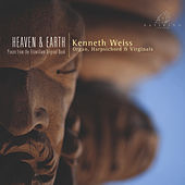 Play & Download Heaven & Earth by Kenneth Weiss | Napster