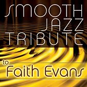 Smooth Jazz Tribute to Faith Evans by Smooth Jazz Allstars