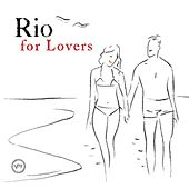 Play & Download Rio For Lovers by Various Artists | Napster