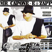 Play & Download Ol' Skool Music 2 by Mr. Capone-E | Napster
