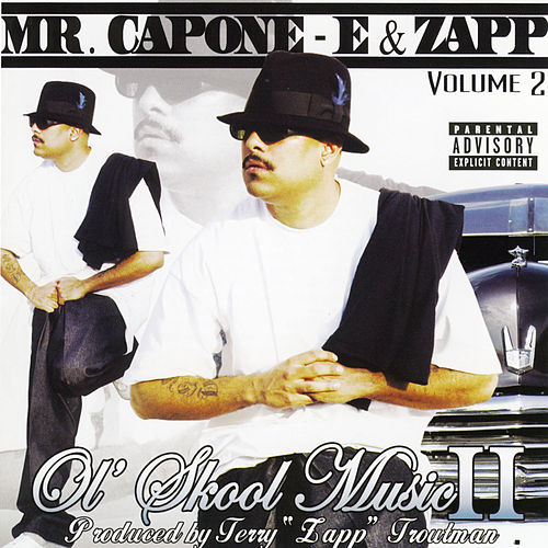 Ol' Skool Music 2 by Mr. Capone-E