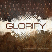 Play & Download Glorify by Cornerstone Sanctuary Choir | Napster