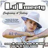 Play & Download Confessing A Feeling by Lil' Tweety | Napster