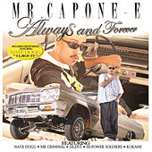 Always And Forever by Mr. Capone-E