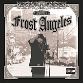 Play & Download Welcome To Frost Angeles by Kid Frost | Napster