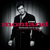 Unreleased, Rare, and Essential by Yves Montand