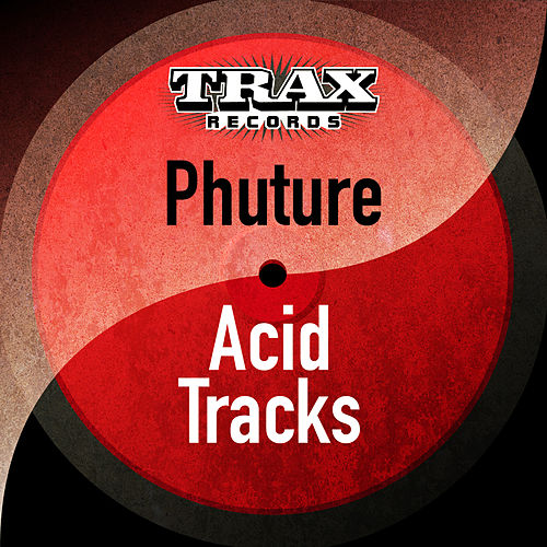 Acid tracks 12 version by phuture napster for Acid house tracks