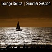 Play & Download Lounge Deluxe - Summer Session by Various Artists | Napster