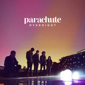 Play & Download Overnight by Parachute | Napster