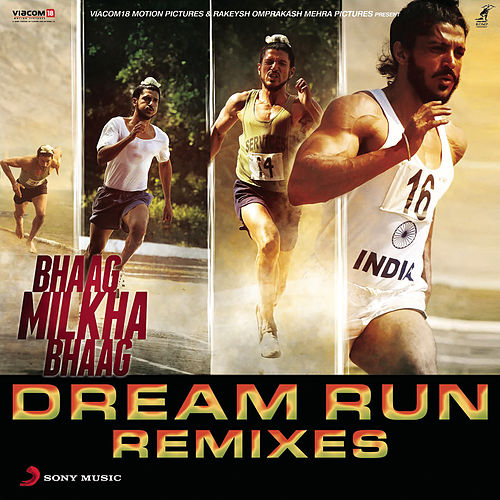 Play & Download Bhaag Milkha Bhaag Dream Run Remixes by Shankar-Ehsaan-Loy | Napster