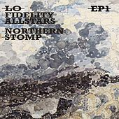 Northern Stomp EP 1 (EP) by Lo Fidelity Allstars
