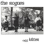 Off Kilter by The Rogues (Celtic)