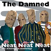 Neat Neat Neat - The Alternative Anthology von The Damned