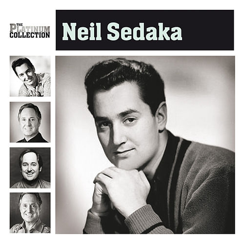 The Platinum Collection by Neil Sedaka