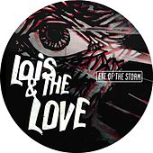 Play & Download Eye of the Storm by Lois | Napster