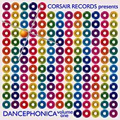 Corsair Records Presents Dancephonica, Vol. 1 by Various Artists