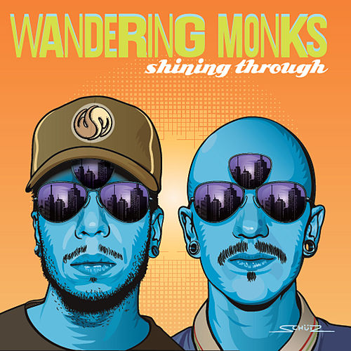 Play & Download Shining Through by Wandering Monks | Napster
