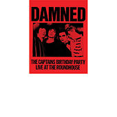 The Captain's Birthday Party (Live At the Roundhouse) von The Damned