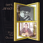 From the Outside (Reissue) by Bert Jansch