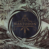 Call of the Mastodon by Mastodon
