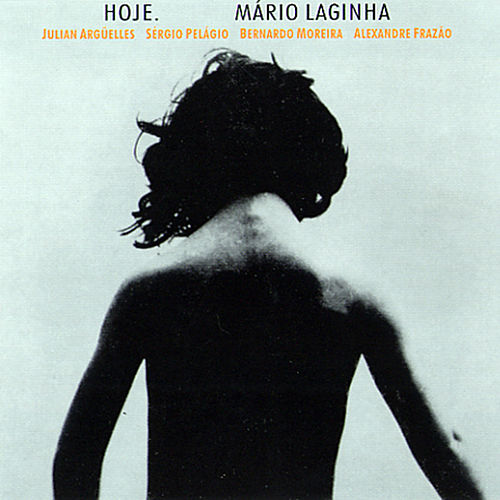 Play & Download Hoje by Mário Laginha | Napster