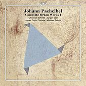 Play & Download Pachelbel, J.: Complete Organ Works by Various Artists | Napster