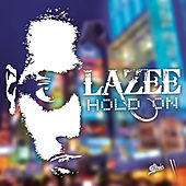 Hold On by Lazee