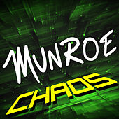 Play & Download Chaos by Munroe | Napster