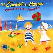 Play & Download Chantines en famille by Les Z'imbert & Moreau | Napster