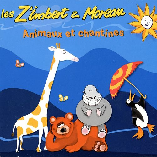 Animaux & chantines by Les Z'imbert & Moreau