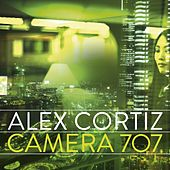 Play & Download Camera 707 (Album Sampler) by Alex Cortiz | Napster