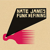 Funkdefining EP by Nate James