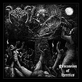 Procession of Heretics by The Necros