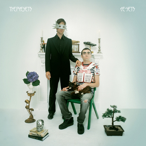 Play & Download Resets by The Presets | Napster