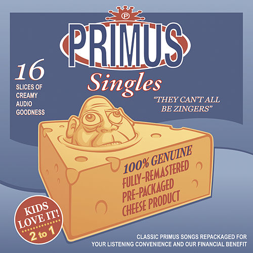 They Can't All Be Zingers by Primus