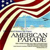 American Parade by US Air Force Concert Band