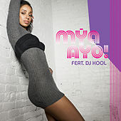 Play & Download Ayo by Mya | Napster