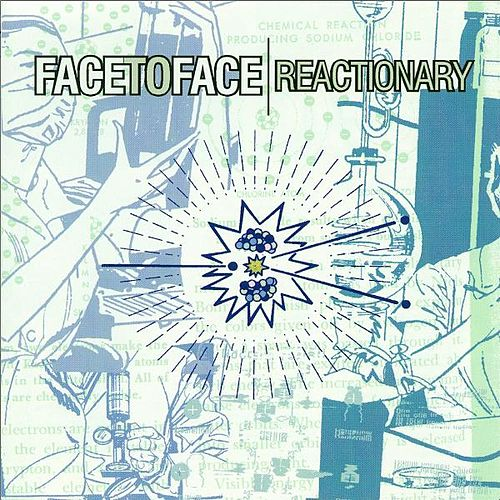 Reactionary by Face to Face