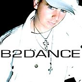 Play & Download B2dance by B2DANCE | Napster