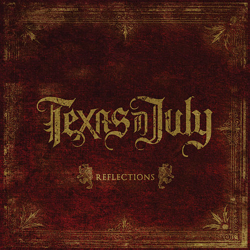Play & Download Reflections by Texas In July | Napster