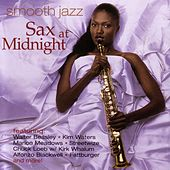 Play & Download Smooth Jazz: Sax at Midnight by Various Artists | Napster