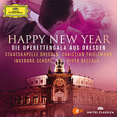Play & Download Happy New Year - Die Operettengala Aus Dresden by Various Artists | Napster