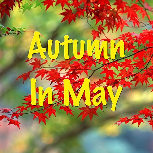 Autumn To May by Peter, Paul and Mary